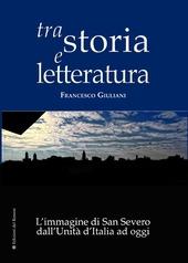 Tra storia e letteratura. L'immagine di San Severo dall'unita d'Italia ad oggi