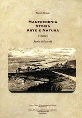 Manfredonia storia arte e natura. Vol. 1: Storia della citta.