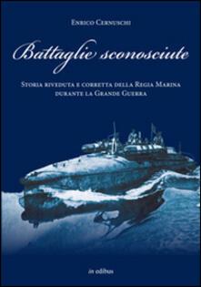 Mercatinidinataletorino.it Battaglie sconosciute. Storia della Regia Marina durante la grande guerra Image
