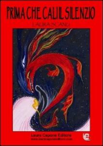 Libro Prima che cali il silenzio Laura Scanu