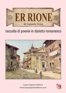 Er rione. Raccolta di poesie in dialetto romanesco