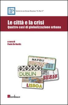 Listadelpopolo.it Le città e la crisi. Quattro casi di globalizzazione urbana Image