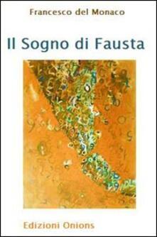 Promoartpalermo.it Il sogno di Fausta Image