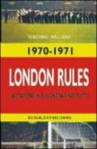 London rules. Ediz. italiana