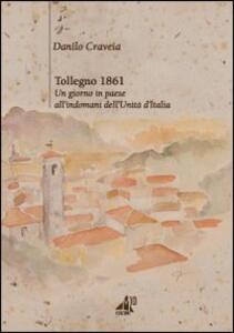 Tollegno 1861, un giorno in paese all'indomani dell'Unità d'Italia