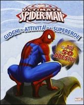 Ultimate Spider-Man. Giochi ed attivita da super eroe