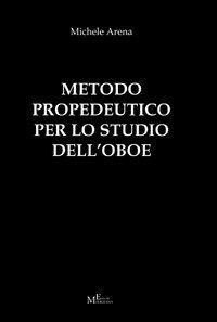 Metodo propedeutico per lo studio dell'oboe