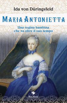 Radiosenisenews.it Maria Antonietta. Una regina bambina che va oltre il suo tempo Image