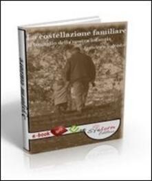 La costellazione familiare - Francesca Salvador - ebook