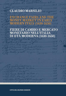 Voluntariadobaleares2014.es Exchange fairs and the money market in Early Modern Italy (1630-1650)-Fiere di cambio e mercato monetario nell'Italia di Età Moderna (1630-1650) Image
