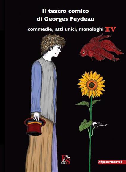 Il teatro comico di Georges Feydeau. Vol. 4 - Georges Feydeau - copertina