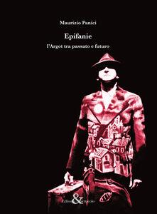 Epifanie. L'argot tra passato e futuro