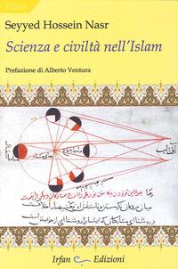 Scienza e civiltà nell'Islam - Nasr Seyyed Hossein - wuz.it