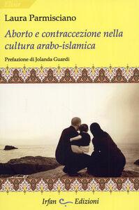 Aborto e contraccezione nella cultura arabo-islamica