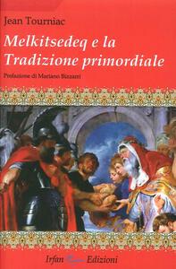 Melkitsedeq e la tradizione primordiale