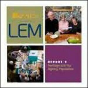 LEM. The learning museum. Report. Vol. 2: Heritage and the ageing population.