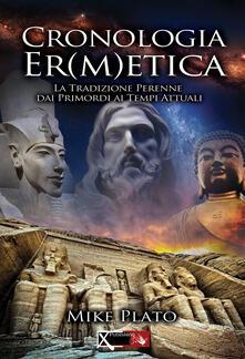 Ascotcamogli.it Cronologia er(m)etica. La tradizione perenne dai primordi ai tempi attuali. Vol. 1 Image