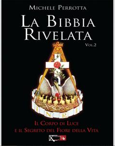 Libro La Bibbia rivelata. Vol. 2 Michele Perrotta