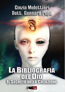 Capturtokyoedition.it La bibliografia del Dio. Il segreto della creazione Image