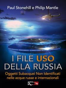 I files USO della Russia. Oggetti subacquei non identificati nelle acque russe e internazionali.pdf
