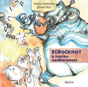 Scrockmot. Il mostro mangiaparole
