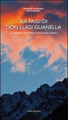 Osteriacasadimare.it Sui passi di don Luigi Guanella Image