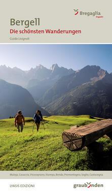Chievoveronavalpo.it Bregaglia. Le più belle escursioni Image