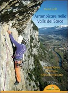Equilibrifestival.it Arrampicare nella Valle del Sarca. L'esperienza del ritmo nell'arrampicata Image