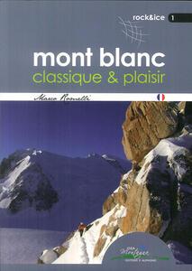 Mont Blanc classique & plaisir