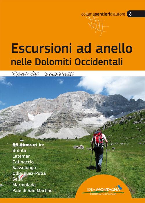 Escursioni ad anello nelle Dolomiti occidentali