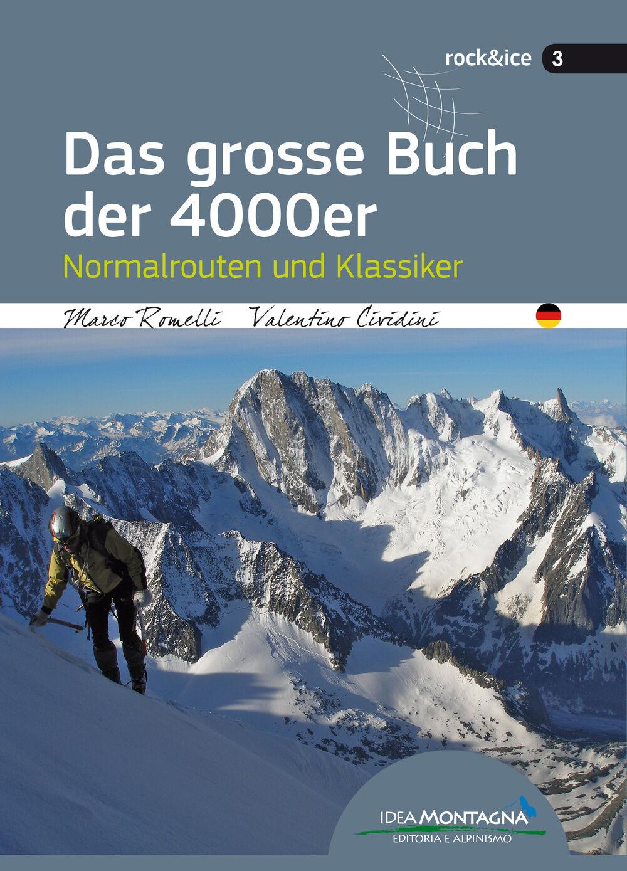 Das grosse Buch der 4000er. Normalrouten und Klassiker