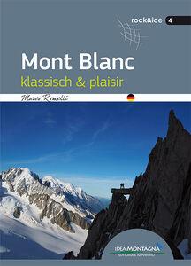 Mont Blanc klassisch & plaisir