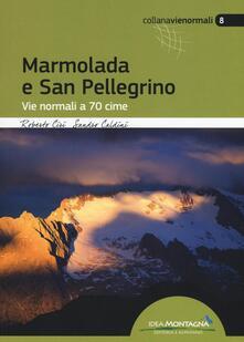 Premioquesti.it Marmolada e San Pellegrino. Vie normali a 70 cime Image