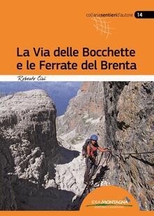 Vitalitart.it La via delle Bocchette e le ferrate del Brenta Image