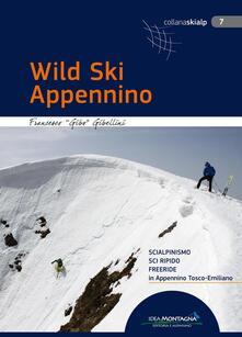 Premioquesti.it Wild Ski Appennino. Scialpinismo, sci ripido, freeride in Appennino tosco-emiliano Image