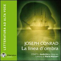 La linea d'ombra. Audiolibro. CD Audio formato MP3. Con e-text. Ediz. integrale