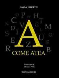A come atea