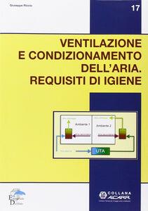 Ventilazione e condizionamento dell'aria. Requisiti d'igiene