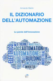 Milanospringparade.it Il dizionario dell'automazione. Le parole dell'innovazione Image