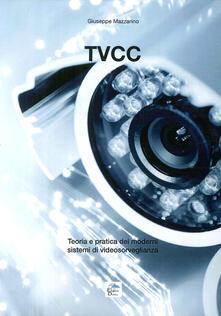 Tvcc. Teoria e pratica dei moderni sistemi di videosorveglianza.pdf