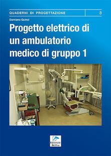 Tegliowinterrun.it Progetto elettrico di un ambulatorio medico di gruppo. Vol. 1: Procedura da seguire per la progettazione dell'impianto elettrico di un ambulatorio dentistico. Image