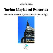 Winniearcher.com Torino magica ed esoterica. Rilievi rabdomantici, radiestesici e geobiologici Image