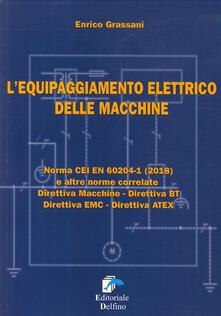 Equilibrifestival.it L' equipaggiamneto elettrico delle macchine. Norma CEI EN (2018) e altre norme correlate. Direttiva macchine, Direttiva BT, Direttiva EMC, Direttiva ATEX Image