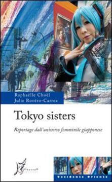 Fondazionesergioperlamusica.it Tokyo sisters. Reportage dall'universo femminile giapponese Image