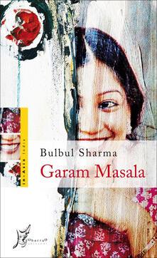 Garam Masala - Bulbul Sharma,G. Lagomarino - ebook