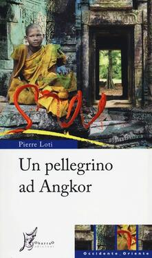 Amatigota.it Un pellegrino ad Angkor Image