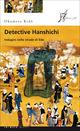 Detective Hanshichi. Indagini nelle strade di Edo. Vol. 2