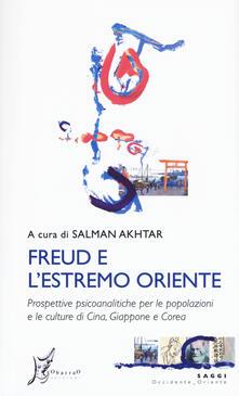 Fondazionesergioperlamusica.it Freud e l'estremo Oriente. Prospettive psicoanalitiche per le popolazioni e culture di Cina, Giappone e Corea Image