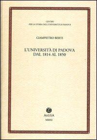 L' università di Padova dal 1814 al 1850