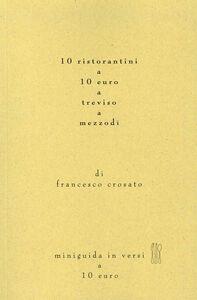 10 ristoranti a 10 euro a Treviso